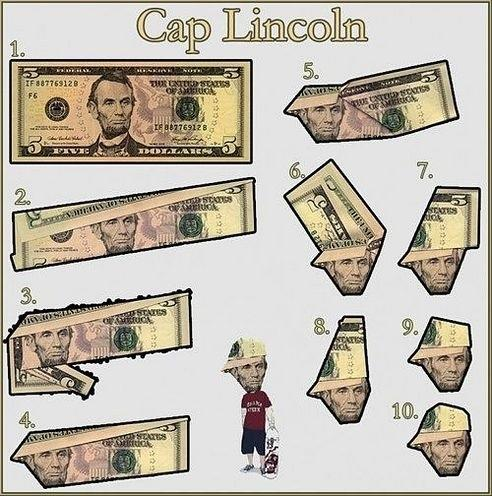 Lincoln A Modern Day Hat On 5 Dollar Billuntil Now Check Out The Pic After Jump That Gives You Step By Instructions How To Do It